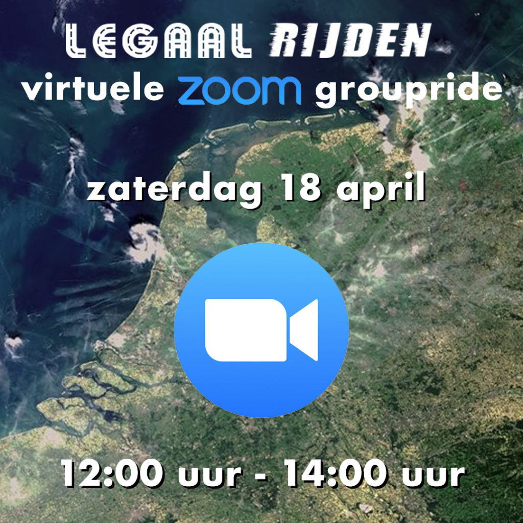 Zaterdag 18 april virtuele legaalrijden.nl groupride via ZOOM