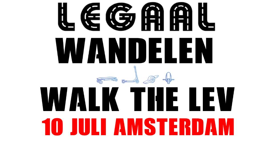 10 juli legaalrijden demonstratie Amsterdam: walk the LEV
